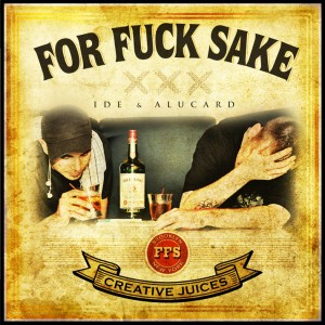IDE & Alucard - For Fuck Sake