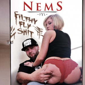 Nems - Filthy Fly Shit