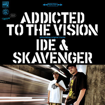IDE & Skavenger - Addicted To The Vision