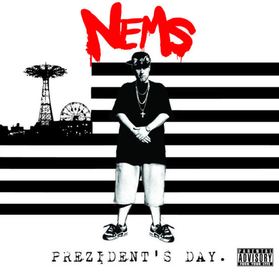 Nems - Presidents Day