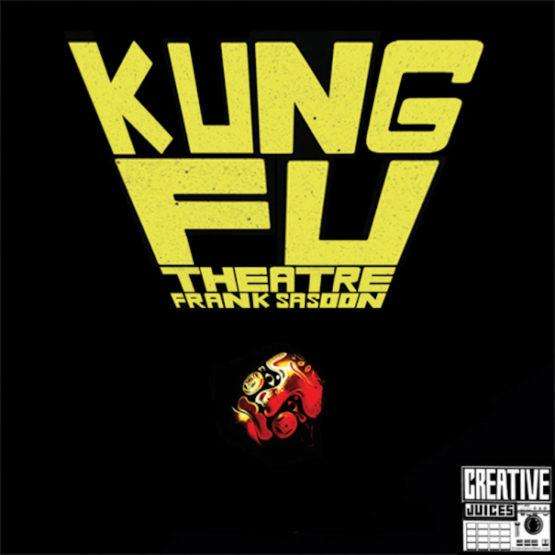 Kung Fu Theatre - Frank Sasoon