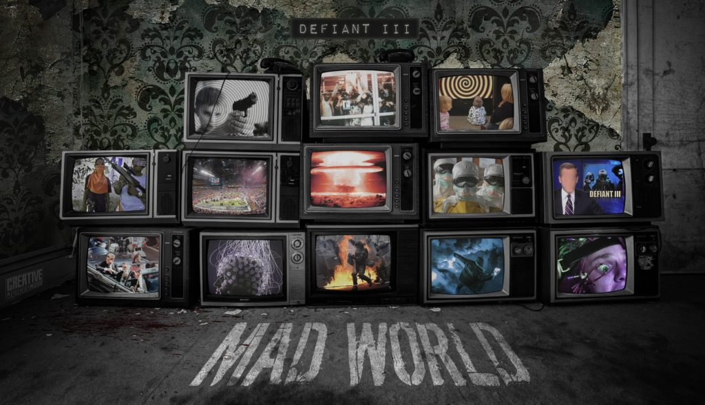 Defiant 3 Mad World