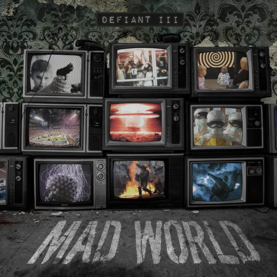 Defiant 3 Mad World Cover