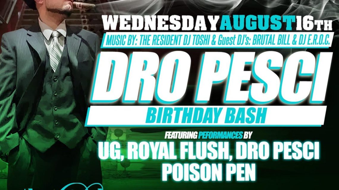 Dro Pesci Birthday Bash