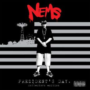 Nems - Prezidents Day Collectors Edition CD