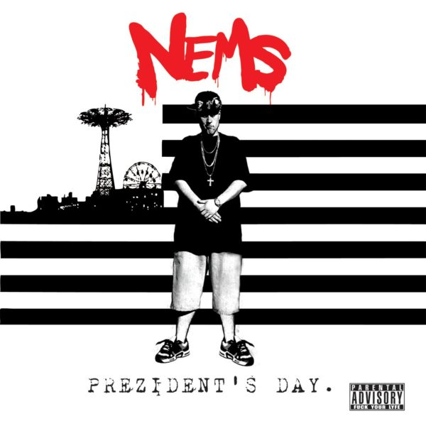 Nems - Prezidents Day [Double Vinyl] cover